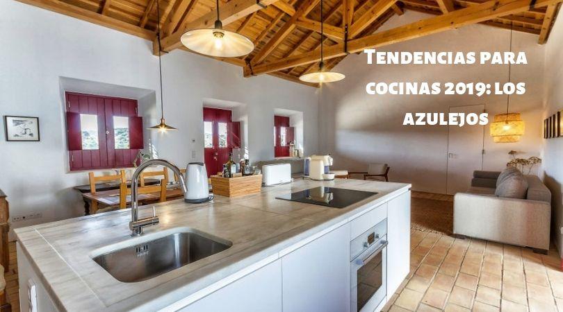 Tendencias para cocinas 2019: los azulejos